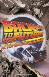 Ritorno al Futuro - Mala tempora parte 1 - vers. 2